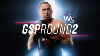 W5: Georges St-Pierre's battle back to the top
