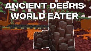 Ancient Debris World Eater