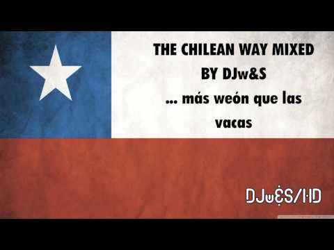 Sopa de Mixes (DJ wata&SOPA) Versión The Chilean Way