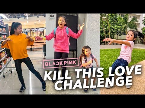 KILL THIS LOVE CHALLENGE!!   Ranz and Niana
