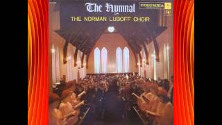 There Shall Be Showers Of Blessings - Norman Luboff Choir
