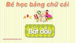 Bảng chữ cái tiếng Việt vui nhộn, giai điệu dễ nhớ