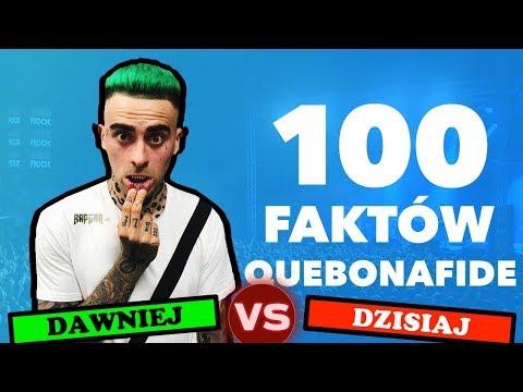 Dawniej VS Dziś | 100 FAKTÓW O QUEBONAFIDE