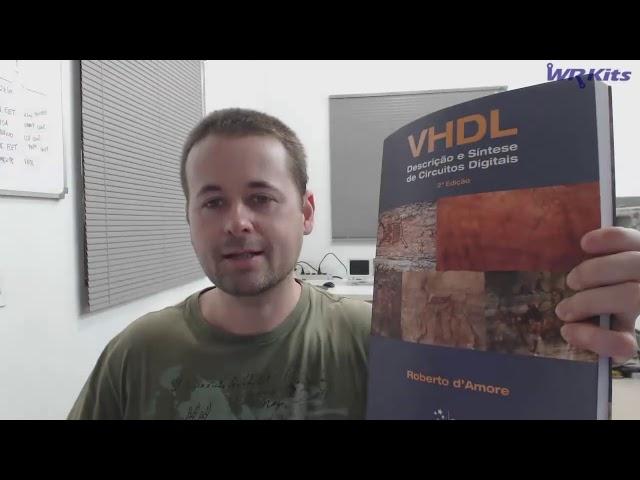 O MELHOR LIVRO PARA APRENDER VHDL E TRABALHAR COM FPGA!