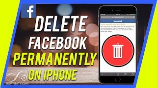How to Delete your Facebook Account from your iPhone in 2018