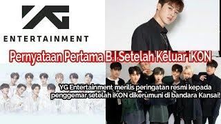 Permintaan Maaf B.I pd IKONIC dan YG Entertainment Beri Peringatan Pada Fans iKON