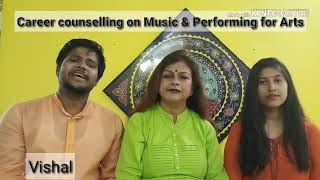 Hindustani classical music | Career counselling on Music n performing of Arts | episode- 3