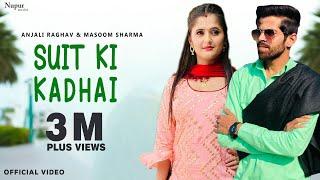 Suit Ki Kadhai – Masoom Sharma