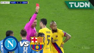 ¡Tarjeta Roja! Vidal es expulsado | Napoli 1 - 1 Barcelona | Champions League - 8vos Ida | TUDN