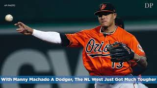 With Manny Machado A Dodger, The NL West Just Got Much Tougher