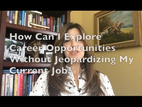 How Do You Explore Career Options Without Tipping Off Your Current Employer?