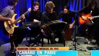 Quantum Tango - Quantum acústico - Canaro en París