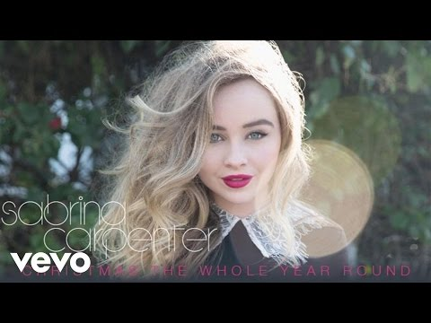 Sabrina Carpenter - Christmas the Whole Year Round (Audio Only)