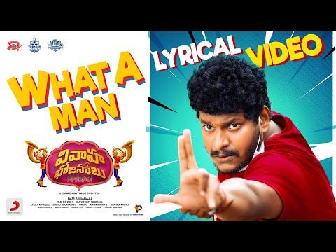 Chowrasta Ram's 'What A Man' lyric song from Vivaha Bhojanambu