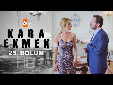 Kara Ekmek (25.Bölüm YENİ) | 2 Kasım Son Bölüm Full HD 1080p Tek Parça İzle