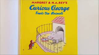 Curious George Feeds the Animals by H.A. Rey | Children's Read Aloud