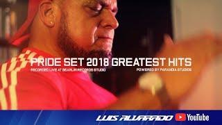 Pride Set 2018 Greatest Hits - Luis Alvarado