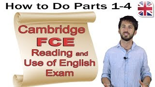 FCE Reading and Use of English Exam (Part One) - How to Do Parts 1-4