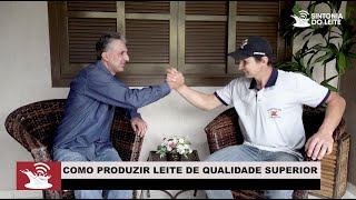 Como produzir um leite com qualidade - Entrevista com Rafael Dall Acqua - Estância Dona Olinda / SC
