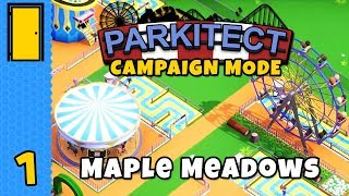 Calm or Queasy? | Parkitect Campaign - Maple Meadows - Part 1
