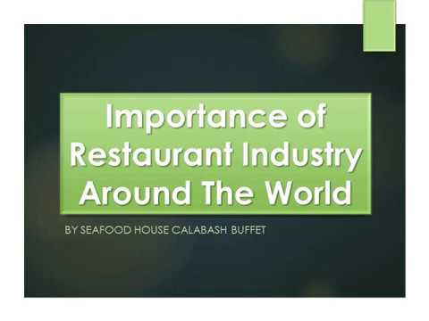 Importance of Restaurant Industry Around The World