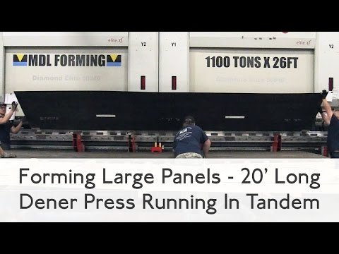 Forming Large Panels - Dener Press Running In Tandem