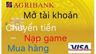 Mở tài khoản tại agribank cần thủ tục gì?