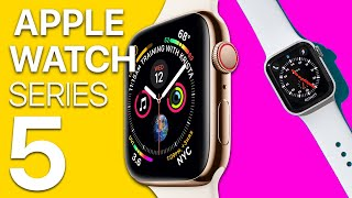 Apple Watch Series 5 - Everything we know