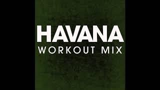 Havana (Workout Remix)