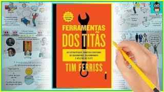 FERRAMENTAS DOS TITÃS | Resumo animado de TOOLS OF TITANS - TIM FERRISS