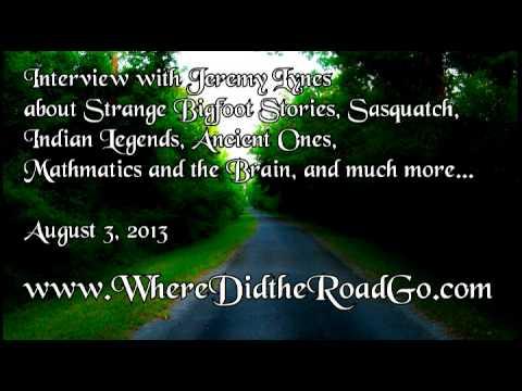 Jeremy Lynes on Strange Bigfoot Tales - August 3, 2013