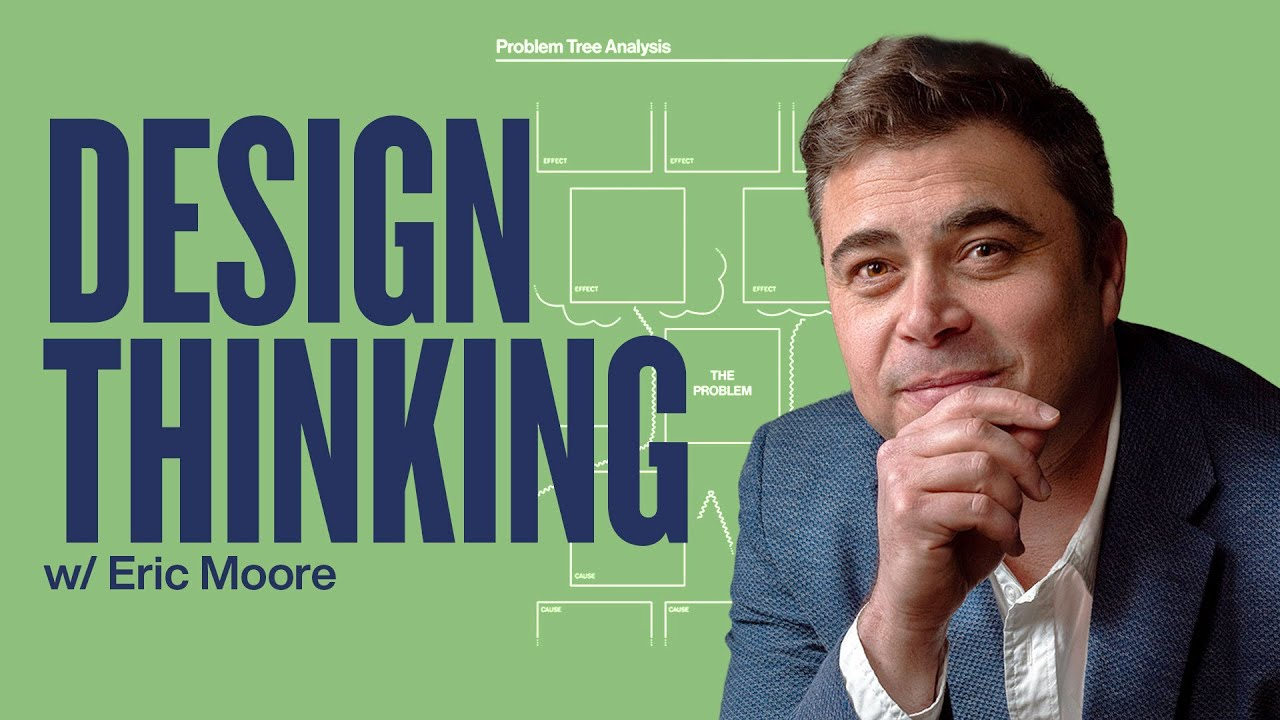 Change The Way You Solve Problems Using Design Thinking