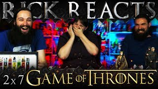 RICK REACTS: Game of Thrones 2x7 REACTION