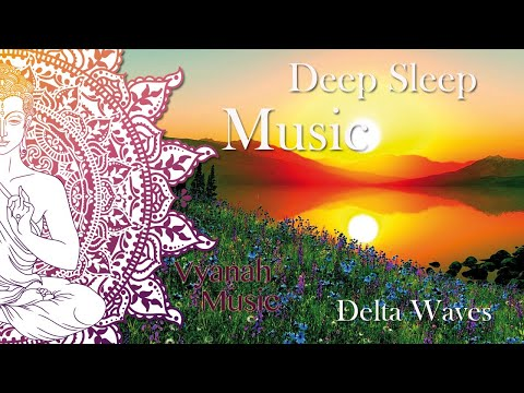 10 Hours Relaxing Music. Delta Waves Healing For Deep Sleep, Stress Relief And Meditation