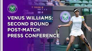 Venus Williams Second Round Press Conference | Wimbledon 2021