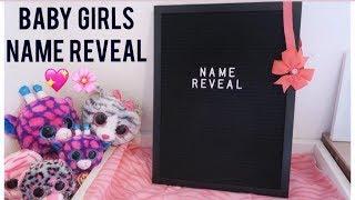 BABY GIRLS NAME REVEAL!🌸💖