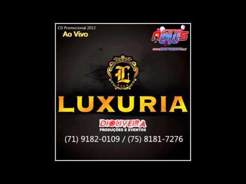 Baixar Banda Luxuria   Lapada CD Ao Vivo em Conquista 2013 Acervo News)[1]