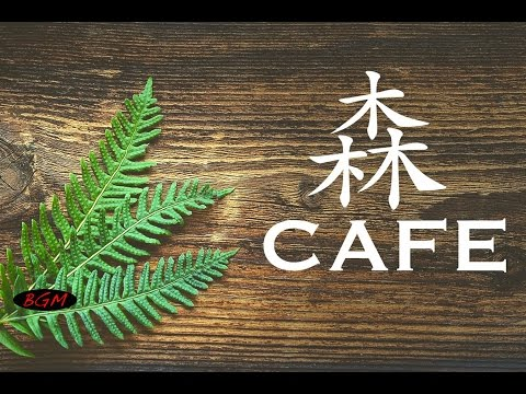 Relaxing Cafe Music - Jazz & Bossa Nova Instrumental Music - Music For Relax,Study,Work
