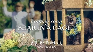 MIDSOMMAR | Bear in a Cage™| Official Promo HD | A24