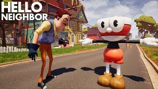 THE NEIGHBOR GETS ATTACKED BY CUPHEAD!!! | Hello Neighbor (Beta 3 Mods)