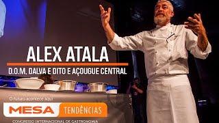 Alex Atala – Mesa Tendências 2016