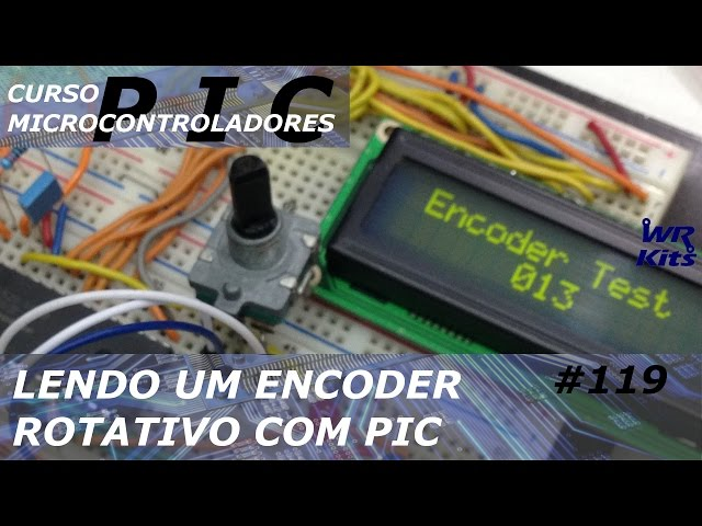 LENDO UM ENCODER ROTATIVO | Curso de PIC #119