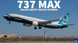 737 MAX Safety Issues Ignored by Boeing