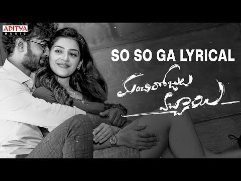 Lyrical song 'So So Ga' from Manchi Rojulochaie - Santosh Sobhan, Mehreen