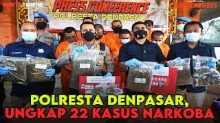Polresta Denpasar Ungkap 22 Kasus Narkoba