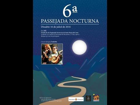 6a Passejada Nocturna a Rocamora