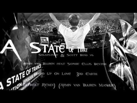 Solarstone & Scott Bond vs Armin van Buuren feat Sophie Ellis Bextor Giving Up On Love 3rd Earth