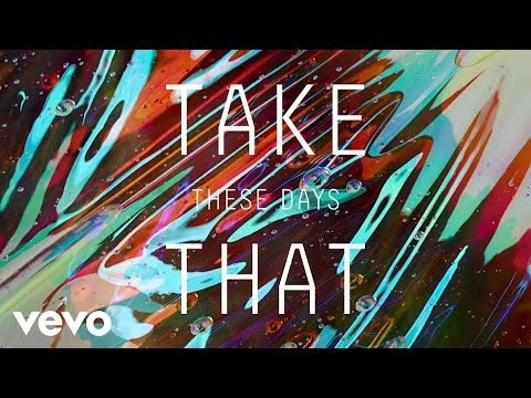 Take That - These Days (Official Audio)