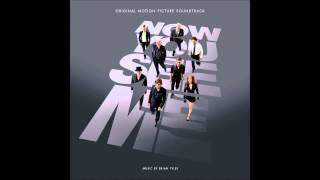 Brian Tyler - Now You See Me OST 2013