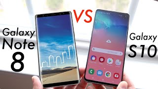 Samsung Galaxy S10 Vs Galaxy Note 8! (Comparison) (Review)